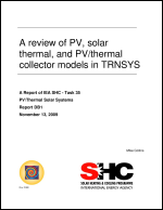 A Review of PV Solar Thermal and Thermal Collector Models in TRNSYS