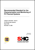 Recommended Standard for the Characterization and Monitoring of PV/Thermal Systems